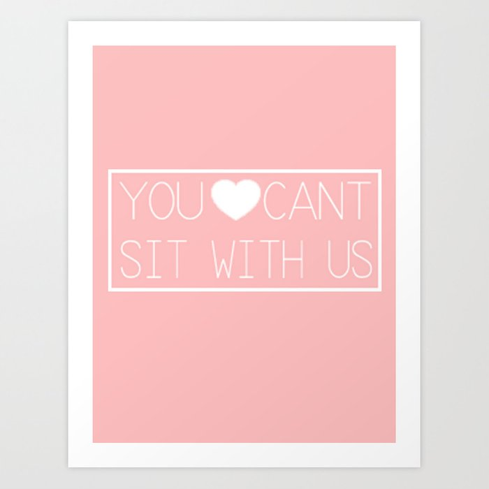 Mean Girls Quote Art Print