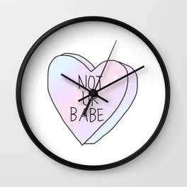 Not Ur Babe Wall Clock