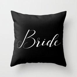 Bride - White on Black Throw Pillow