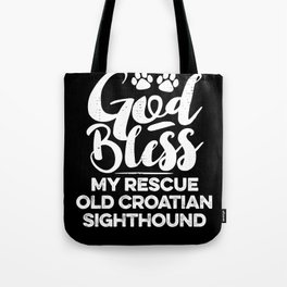 God Bless My Rescue Old Croatian Sighthound Paw Print for Dog Walker Gift Tote Bag