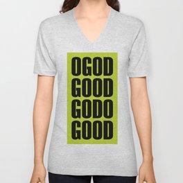O God Good Go Do Good Unisex V-Neck