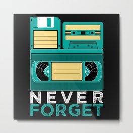 Never Forget | Retro VHS Cassette Tape Floppy Disk Metal Print