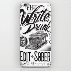 Write Drunk. Edit Sober iPhone & iPod Skin
