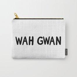 wah gwan Carry-All Pouch