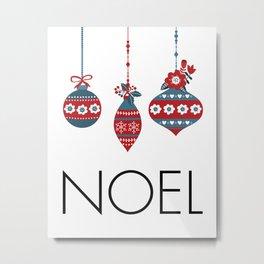 Noel Christmas Ornaments Metal Print