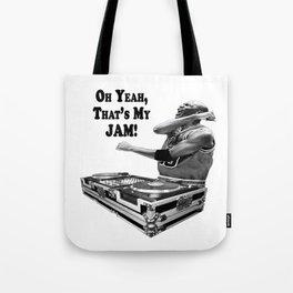 DJ MJ - OH YEAH, THAT'S MY JAM! Tote Bag