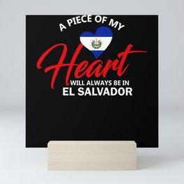 A Piece Of My Heart Will Always Be In El Salvador Mini Art Print