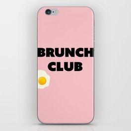 brunch club iPhone Skin