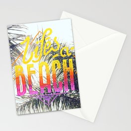 Lifes a beach Stationery Cards