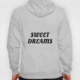 Sweet Dreams in Cursive in Black Hoody