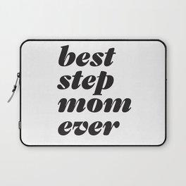 Best Stepmom Ever Headline Laptop Sleeve