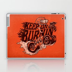 'KEEP ON BURNIN' Laptop & iPad Skin