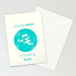 Playing Music is Freaking Hard. Stationery Cards