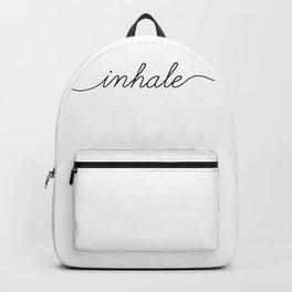 inhale exhale (1 of 2) Backpack