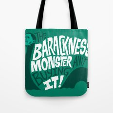 Barackness Monster Tote Bag