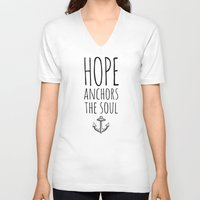 anchors V-neck T-shirts featuring HOPE ANCHORS THE SOUL  by Pocket Fuel