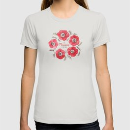 Poppy Passion: I See Passion In Your Work T-shirt