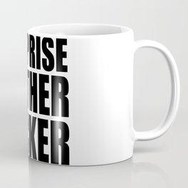 Surprise Mother Fucker Coffee Mug