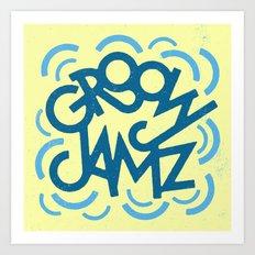 Groovy Jamz Art Print