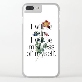 I will be mistress of myself. Jane Austen Collection Clear iPhone Case