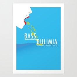 Bass Bulimia Art Print