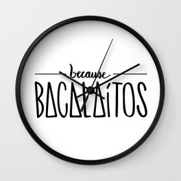 becase BACALAÍTOS Wall Clock