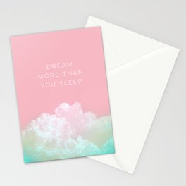Dream more than you sleep - #daydreamer #lifestyle #buyart Stationery Cards