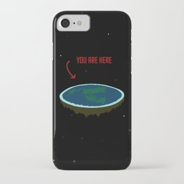 """Flat Earth - """"You Are Here"""" iPhone Case"""