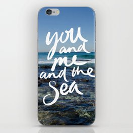 You and Me and the Sea iPhone Skin