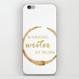 Warning Writer at Work iPhone Skin