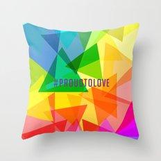 #ProudToLove x LGBT Throw Pillow