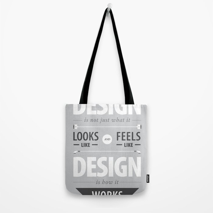 Design is how it works Tote Bag