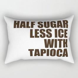 Half Sugar Less Ice with Tapioca Rectangular Pillow