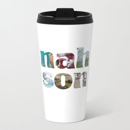 nah son Metal Travel Mug