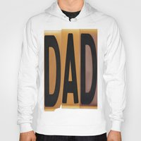 dad Hoodies featuring DAD by NevFina