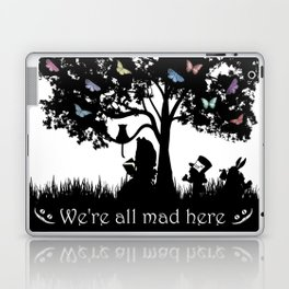 We're All Mad Here III - Alice In Wonderland Silhouette Art Laptop & iPad Skin