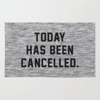 coffe Area & Throw Rugs featuring Today has been Cancelled by Text Guy