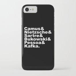 Camus& Nietzsche& Sartre& Bukowski& Pessoa& Kafka. White on Black iPhone Case
