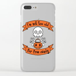 Funny & Cool Halloween Costume Tee I m not too old Clear iPhone Case