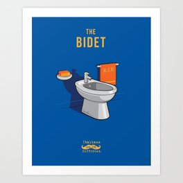 Italians Do It Different - Bidet Art Print