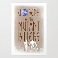 Joseph and the Mutant Killers (2014) Art Print