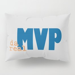 da real MVP Pillow Sham
