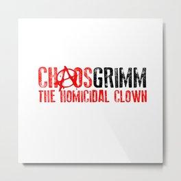 Chaos Grimm LOGO Metal Print