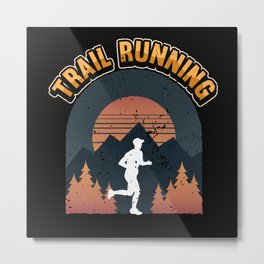 Running Trail Run Mountains Forest Fitness Metal Print