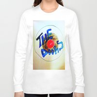 doors Long Sleeve T-shirts featuring The Doors by SLIDE