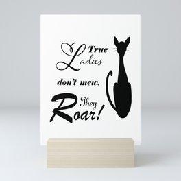 Cat, Motivational Quote, Sassy Quote Mini Art Print