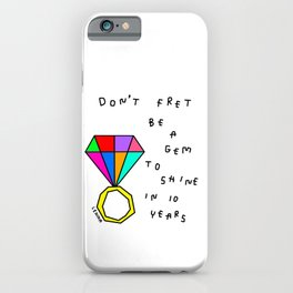 Motivational Typography Entrepreneur Quotes Success Be A Diamond Be A Gem and Shine iPhone Case