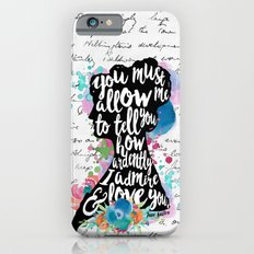 Mr. Darcy - Ardently Admire & Love You iPhone 6s Slim Case