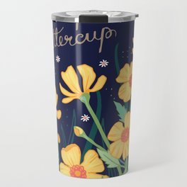 Chin Up Buttercup Travel Mug
