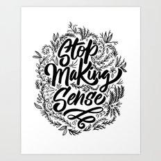 Stop making sense floral Art Print